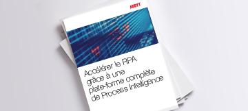 Accélérer la RPA grâce à une plateforme complète de Process Intelligence  - PDF