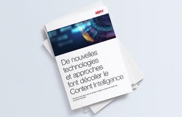 Les nouvelles technologies donnent de l'essor à la Content Intelligence - LIVRE BLANC ABBYY